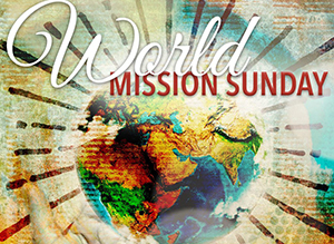 Mission Sunday Celebration - October 21